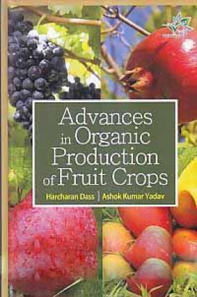 Advances in Organic Production of Fruit Crops