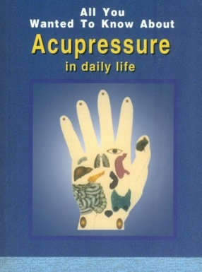 All You Wanted to Know About Acupressure in Daily Life