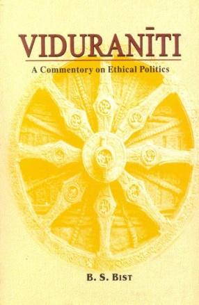 Viduraniti: A Commentory on Ethical Politics: Sanskrit Text, Transliteration, Translation and Explanation