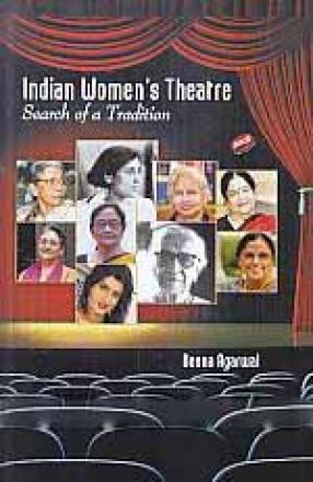 Indian Women's Theatre: Search of a Tradition