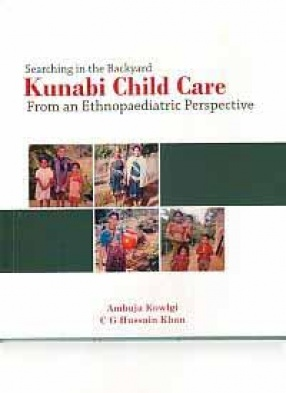Searching in the Backyard: Kunabi Child Care: From an Ethnopaediatric Perspective