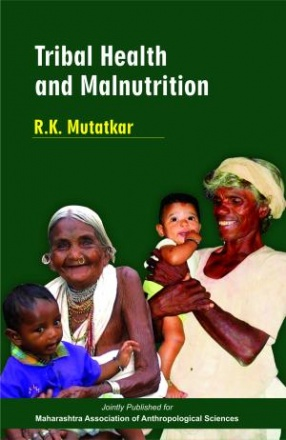 Tribal Health and Malnutrition
