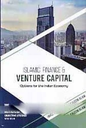 Islamic Finance & Venture Capital: Options for the Indian Economy
