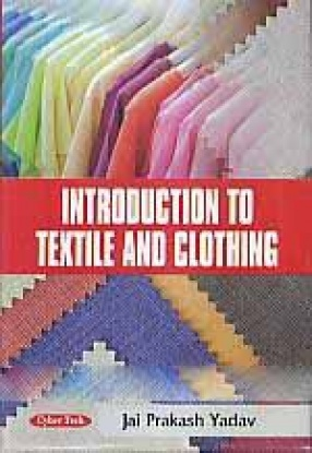 Introduction to Textile and Clothing