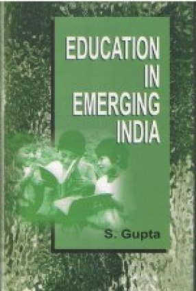 Education in Emerging India: Teachers' Role in society
