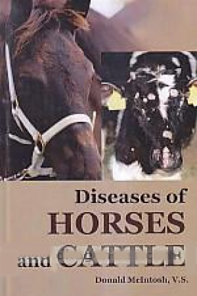 Diseases of Horses and Cattle: Written Especially for the Farmers, Stockman and Veterinary Student
