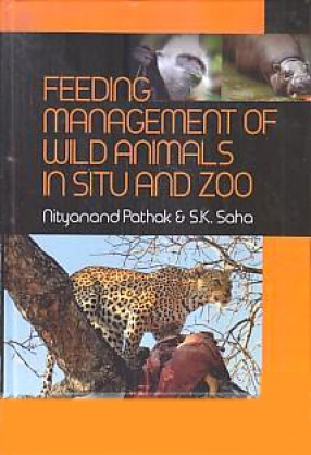 Feeding Management of Wild Animals in Situ and Zoo