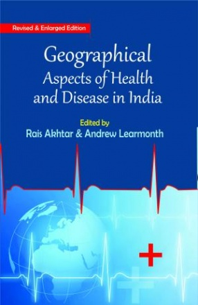 Geographical Aspects of Health and Diseases in India