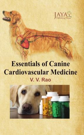 Essentials of Canine Cardivascular Medicine