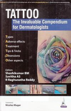 Tattoo: The Invaluable Compendium for Dermatologists