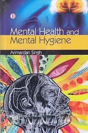 Mental Health and Mental Hygiene