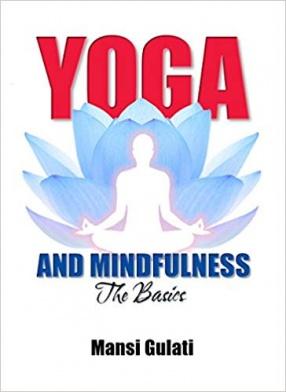 Yoga and Mindfulness: The Basics