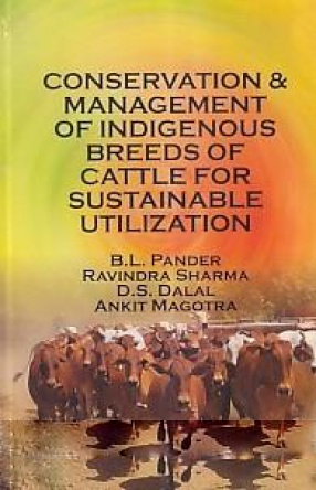 Conservation and Management of Indigenous Breeds of Cattle for Sustainable Utilization