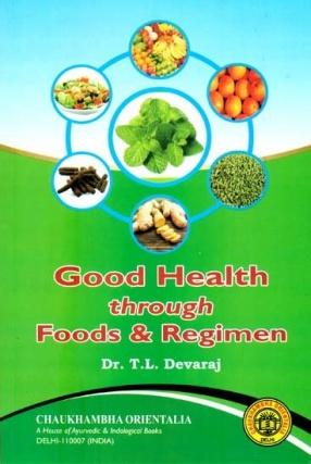 Good Health Through Food & Regimen