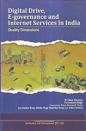 Digital Drive, E-Governance and Internet Services in India: Quality Dimensions