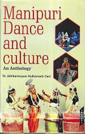 Manipuri Dance and Culture: An Anthology