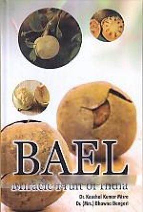 Bael: Miracle Fruit of India