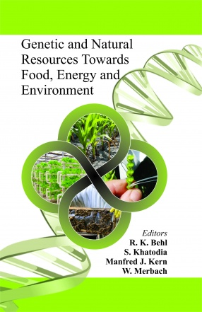Genetic and Natural Resources Towards Food, Energy and Environment