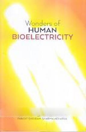 Wonders of Human Bio-Electricity