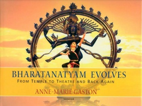 Bharatanatyam Evolves: From Temple to Theatre and Back Again