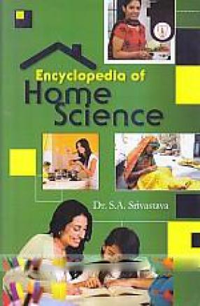 Encyclopaedia of Home Science (In 3 Volumes)