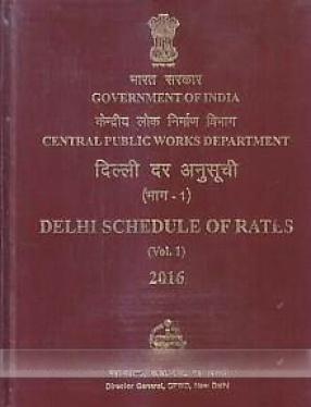 Delhi Schedule of Rates, 2016 (In 2 Volumes)