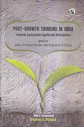 Post-Growth Thinking in India: Towards Sustainable Egalitarian Alternatives