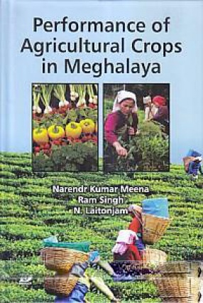 Performance of Agricultural Crops in Meghalaya