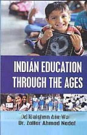 Indian Education Through The Ages