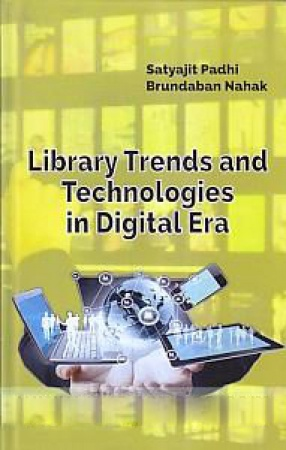 Library Trends and Technologies in Digital Era