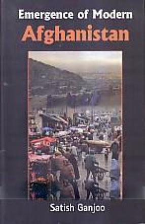 Emergence of Modern Afghanistan