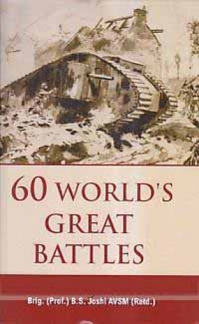 60 World's Great Battles