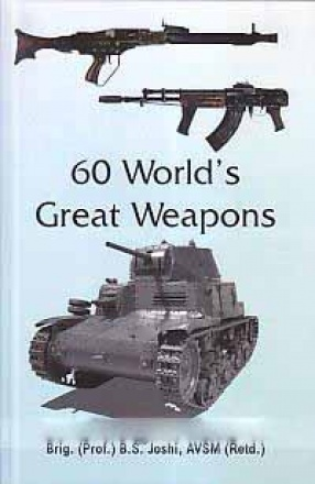 60 World's Great Weapons