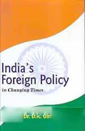 India's Foreign Policy in Changing Times
