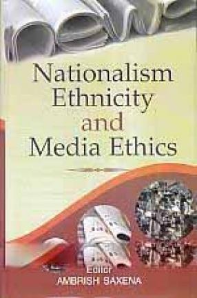 Nationalism Ethnicity and Media Ethics