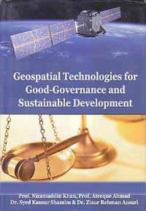 Geospatial Technologies for Good-Governance and Sustainable Development