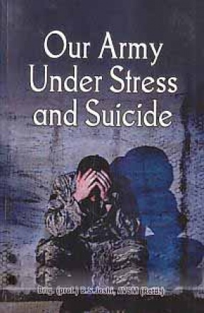 Our Army Under Stress and Suicide