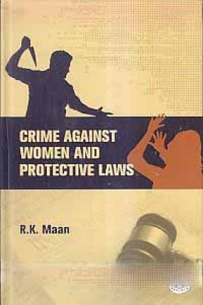 Crime Against Women and Protective Laws