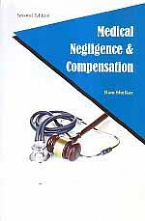 Lawmann's Law Relating to Medical Negligence & Compensation