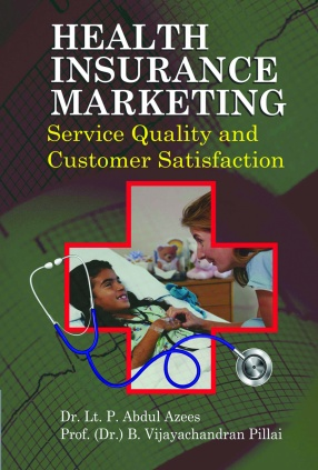 Health Insurance Marketing: Service Quality and Customer Satisfaction