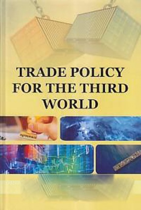 Trade Policy for The Third World