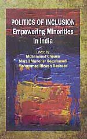 Politics of Inclusion: Empowering Minorities in India