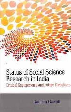 Status of Social Science Research in India: Critical Engagements and Future Directions
