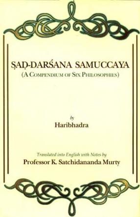 Sad-Darsana Samuccaya: A Compendium of Six Philosophies