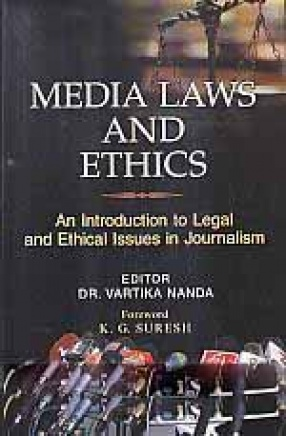 Media Laws and Ethics: An Introduction to Legal and Ethical Issues in Journalism