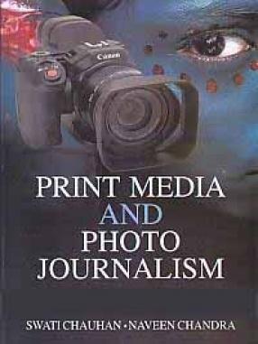 Print Media and Photo Journalism