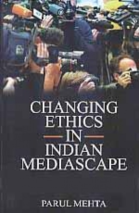 Changing Ethics in Indian Mediascape