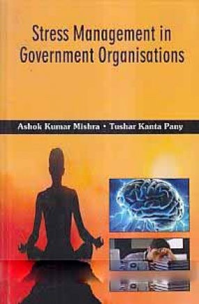 Stress Management in Government Organisations