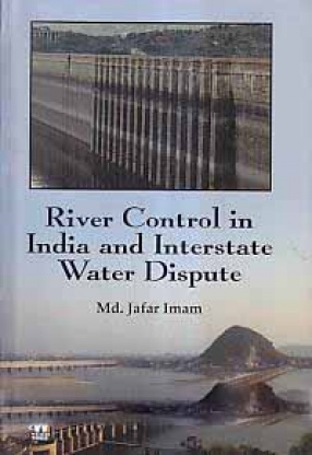 River Control in India and Interstate Water Dispute
