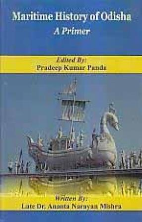 Maritime History of Odisha: A Primer